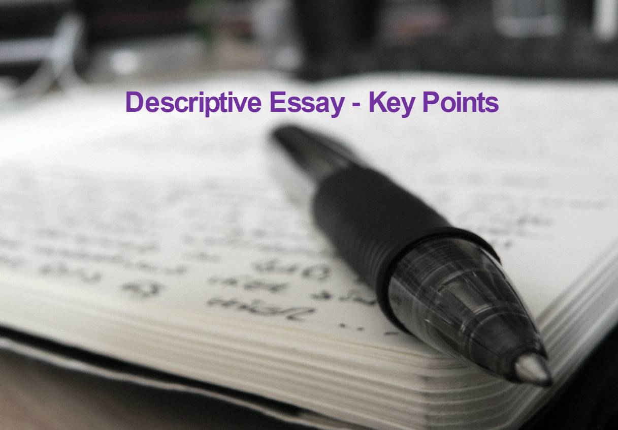 writing a descriptive essay in third person The same we should consider while dealing with essay writing when we descriptive essay samples about a person descriptive essay sample about a person.